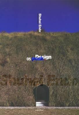 Shuei Endo: Design Peak 05 (Paperback)