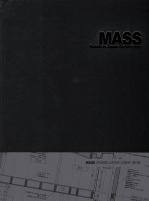 Mass Details in Japan Architecture (Hardback)