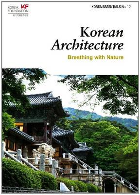 Korean Architecture: Breathing with Nature (Paperback)