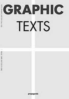 Graphic Texts - Issues 1-20 2007-2011 (Hardback)