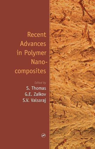 Recent Advances in Polymer Nanocomposites (Hardback)