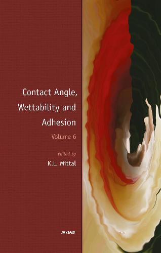 Contact Angle, Wettability and Adhesion, Volume 6 (Hardback)