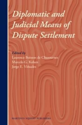Diplomatic and Judicial Means of Dispute Settlement (Hardback)