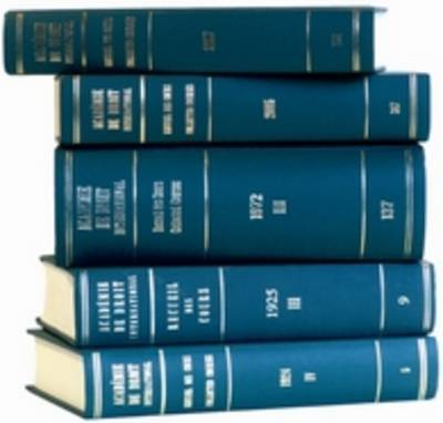 Recueil des cours, Collected Courses, Tome/Volume 353 - Collected Courses of The Hague Academy of International Law - Recueil des cours 353 (Hardback)