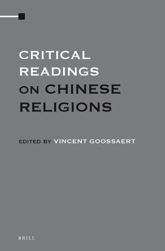 Critical Readings on Chinese Religions (4 Vols. SET) - Critical Readings (Hardback)