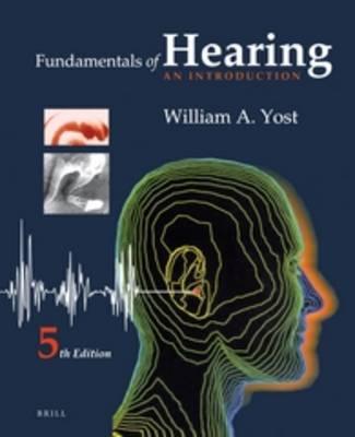 Fundamentals of Hearing: An Introduction: Fifth Edition (Hardback)