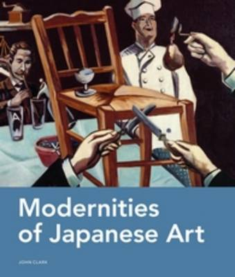 Modernities of Japanese Art (Hardback)
