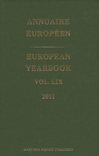 European Yearbook / Annuaire Europeen, Volume 59 (2011) - European Yearbook / Annuaire Europeen 59 (Hardback)