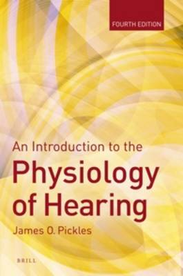 An Introduction to the Physiology of Hearing: Fourth Edition (Paperback)