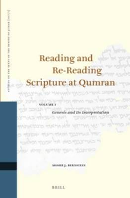 Reading and Re-Reading Scripture at Qumran (2 vol. set) - Studies on the Texts of the Desert of Judah 107 (Hardback)