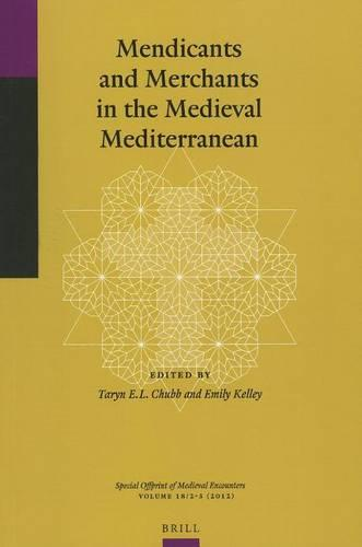 Mendicants and Merchants in the Medieval Mediterranean (Paperback)