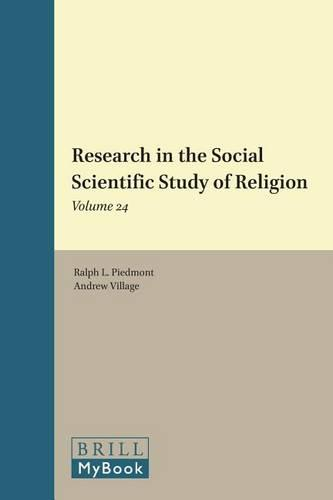 Research in the Social Scientific Study of Religion, Volume 24 - Research in the Social Scientific Study of Religion 24 (Hardback)