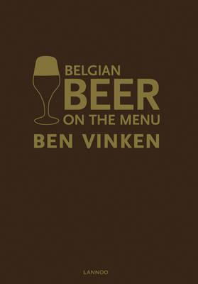 Belgian Beer on the Menu (Hardback)