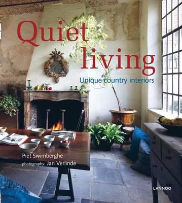Quiet Living: Unique Country Interiors (Hardback)