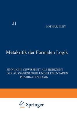 Temporary Title 19991119: Sinnliche Gewissheit Als Horizont Der Aussagenlogik Und Elementaren PrÄDikatenlogik - Phaenomenologica 31 (Paperback)