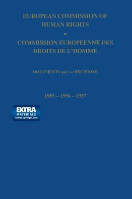 European Commission of Human Rights / Commission Europeenne des Droits de L'Homme: Documents and / et Decisions (Paperback)