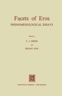 Facets of Eros: Phenomenological Essays (Paperback)