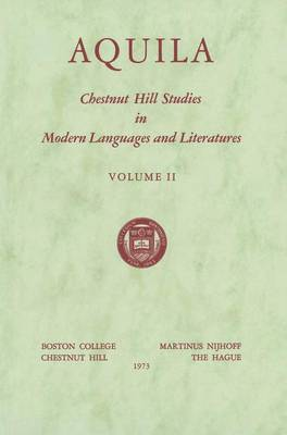 Aquila - Chestnut Hill Studies in Modern Language and Literature 2 (Hardback)
