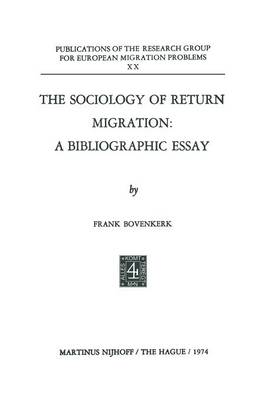 The Sociology of Return Migration: A Bibliographic Essay - Research Group for European Migration Problems 20 (Paperback)