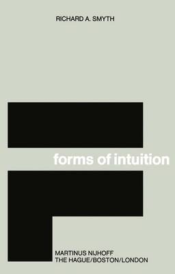 Forms of Intuition: An Historical Introduction to the Transcendental Aesthetic (Paperback)
