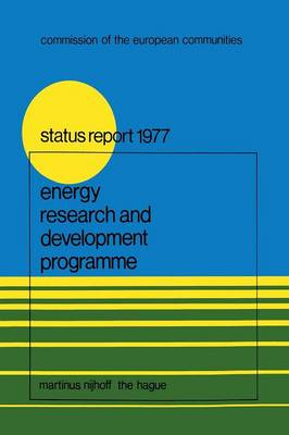Energy Research and Development Programme: First Status Report (1975-1976) - Energy Research Development Programmes 1 (Paperback)