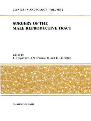 Sugery of the Male Reproductive Tract - Clinics in Andrology 2 (Hardback)