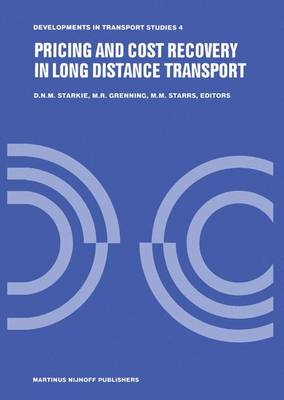 Pricing and Cost Recovery in Long Distance Transport - Developments in Transport Studies 4 (Hardback)