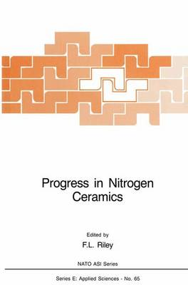 Nitrogen Ceramics 1981: Proceedings - NATO Science Series: E: Applied Sciences Applied Science (Hardback)