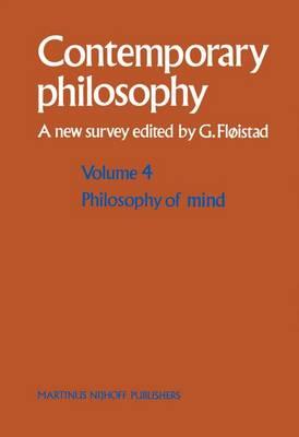 Philosophy of Mind/Philosophie de l'esprit - Contemporary Philosophy: A New Survey 4 (Hardback)