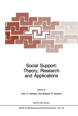 Social Support: Theory, Research and Applications - Nato Science Series D: 24 (Hardback)