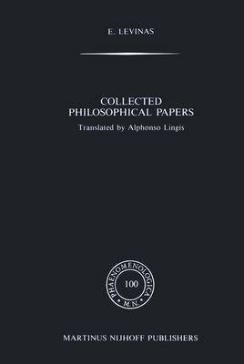 Collected Philosophical Papers - Phaenomenologica 100 (Hardback)