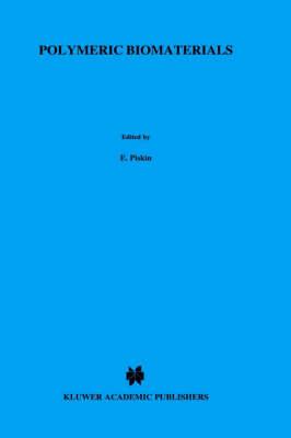 Polymeric Biomaterials - Nato Science Series E: 106 (Hardback)