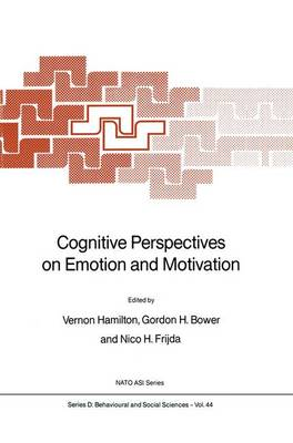 Cognitive Perspectives on Emotion and Motivation - Nato Science Series D: 44 (Hardback)