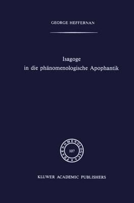 Isagoge in Die Phanomenologische Apophantick (Hardback)