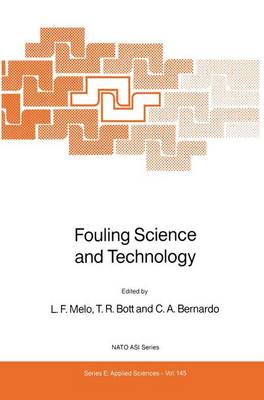 Fouling Science and Technology - Nato Science Series E: 145 (Hardback)