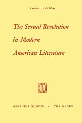 The Sexual Revolution in Modern American Literature (Paperback)