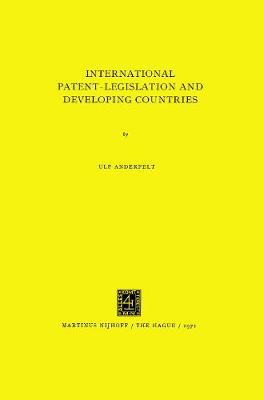 International patent-legislation and developing countries. (Hardback)