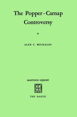 The Popper-Carnap Controversy (Paperback)