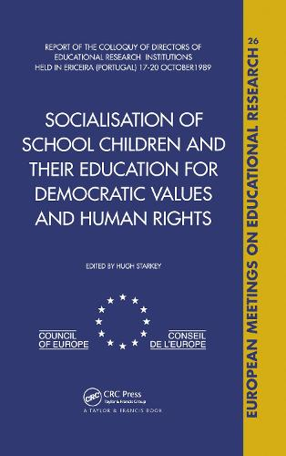 Socialisation of School Children and Their Education for Democratic Values and Human Rights (Hardback)
