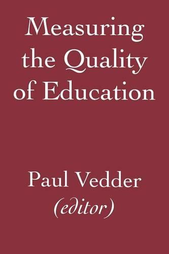 Measuring the Quality of Education (Paperback)