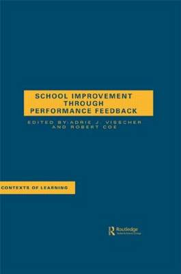 School Improvement Through Performance Feedback - Contexts of Learning (Hardback)