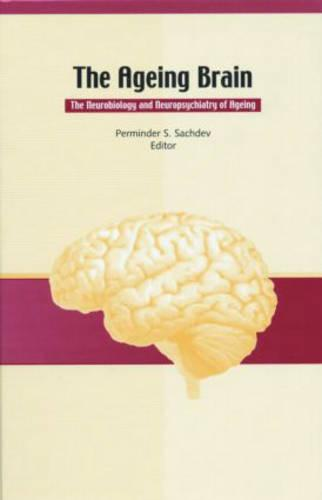 The Ageing Brain - Studies on Neuropsychology, Development, and Cognition (Hardback)