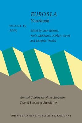 EUROSLA Yearbook: Volume 15 (2015) - EUROSLA Yearbook 15 (Paperback)