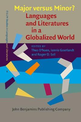 Major versus Minor? - Languages and Literatures in a Globalized World - FILLM Studies in Languages and Literatures 1 (Hardback)