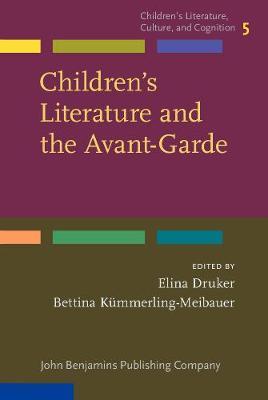 Children's Literature and the Avant-Garde - Children's Literature, Culture, and Cognition 5 (Hardback)