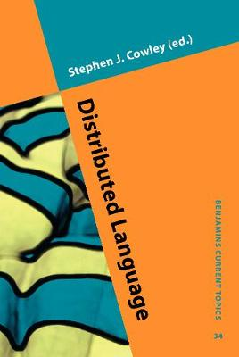 Distributed Language - Benjamins Current Topics 34 (Hardback)