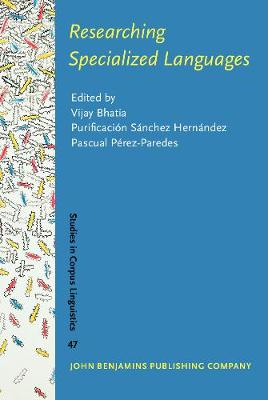 Researching Specialized Languages - Studies in Corpus Linguistics 47 (Hardback)