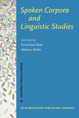Spoken Corpora and Linguistic Studies - Studies in Corpus Linguistics 61 (Hardback)