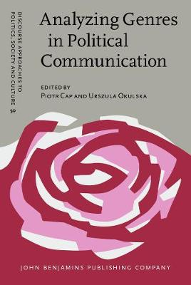 Analyzing Genres in Political Communication: Theory and practice - Discourse Approaches to Politics, Society and Culture 50 (Hardback)