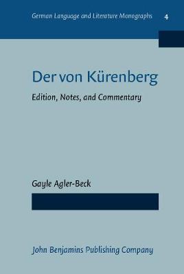 Der von Kurenberg: Edition, Notes, and Commentary - German Language and Literature Monographs 4 (Hardback)